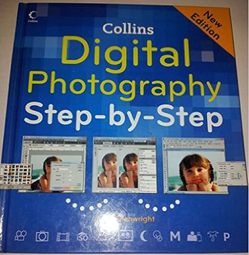 9780007822577: Digital Photography Step By Step