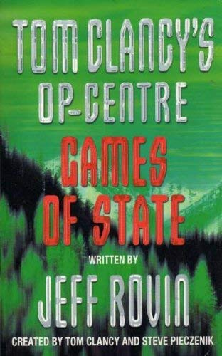 9780007823079: Tom Clancy's Op-centre Games Of State