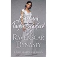 The Ravenscar Dynasty: Barbara Taylor Bradford