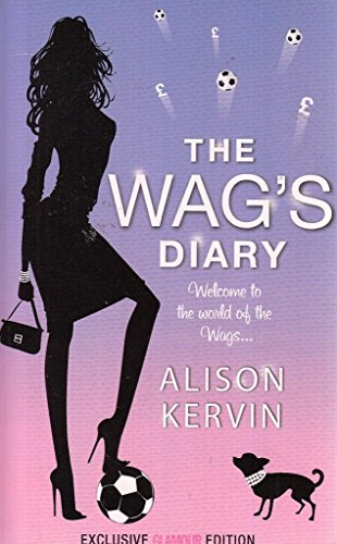 9780007826155: THE WAG'S DIARY.