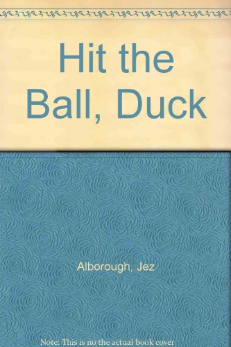 9780007826872: Hit the Ball, Duck