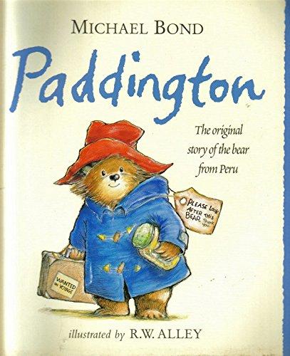 9780007827275: PADDINGTON, THE ORIGINAL STORY OF THE BEAR FROM PERU