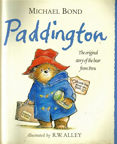 9780007827275: Paddington : The Original Story Of The Bear From Peru