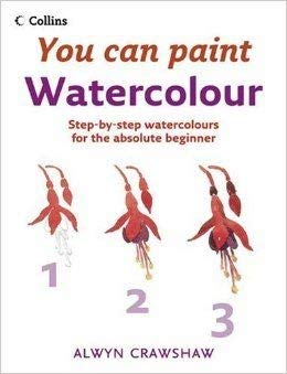 9780007832750: You Can Paint Watercolour