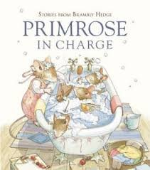 9780007838042: Primrose in Charge (Stories from Brambly Hedge)