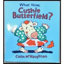 9780007840175: What Now, Cushie Butterfield?