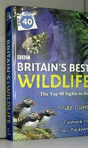 9780007840878: BBC Nature's Top 40: Britain's Best Wildlife