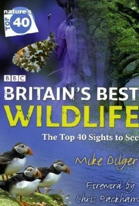 9780007840878: BBC Nature's Top 40: Britain's Best Wildlife