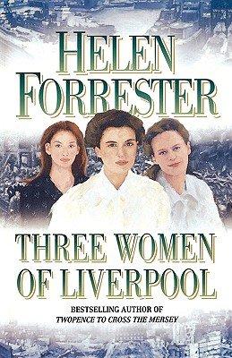 9780007843794: Three Women of Liverpool