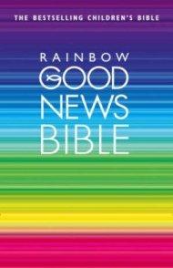 9780007843992: Rainbow Good News Bible: (GNB)