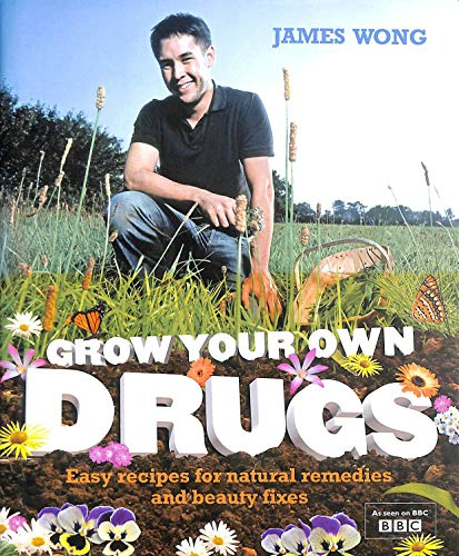 9780007845484: Grow Your Own Drugs