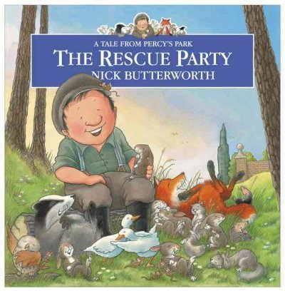 9780007846788: A tale from Percy's Park: The rescue party