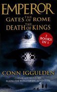 9780007850921: EMPEROR THE GATES OF ROME + THE DEATH OF KINGS