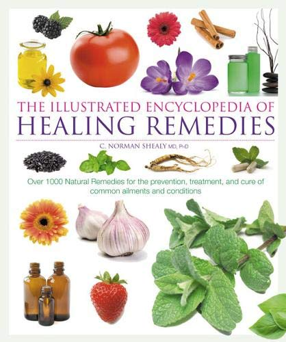 9780007851379: Healing Remedies: Over 1,000 Natural Remedies for the Prevention, Treatment, Prevention and Cure of Common Ailments and Conditions (Illustrated Encyclopedia)