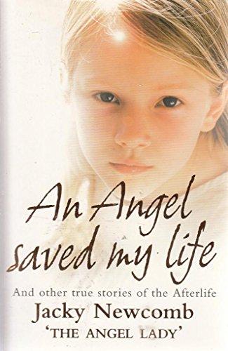 9780007857784: An Angel saved my life