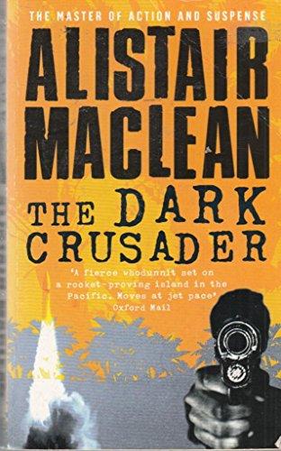 9780007858071: The Dark Crusader