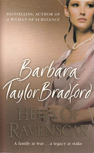 Heirs of Ravenscar: Barbara Taylor Bradford
