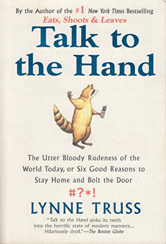 9780007861941: Talk to the Hand