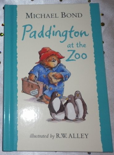 9780007865192: Paddington At The Zoo