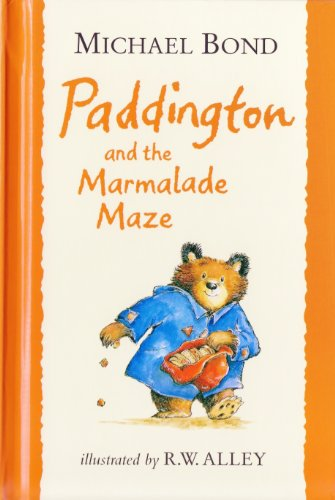 9780007865208: Paddington and the Marmalade Maze