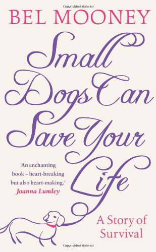 9780007869046: Small Dogs Can Save Your Life