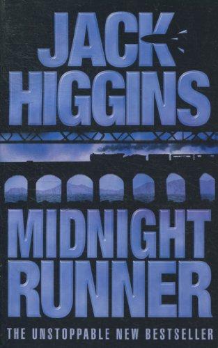 Midnight Runner By Jack Higgins: Jack Higgins