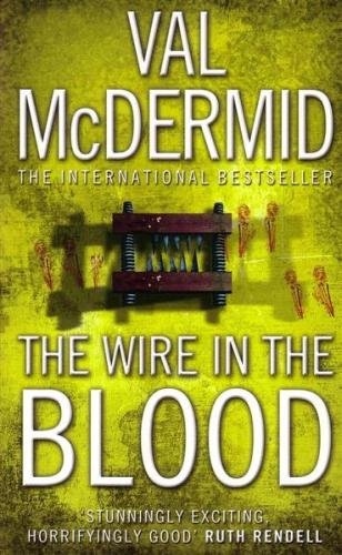 9780007869930: The Wire In The Blood