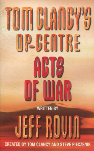 9780007869992: Tom Clancys Op-centre Acts Of War