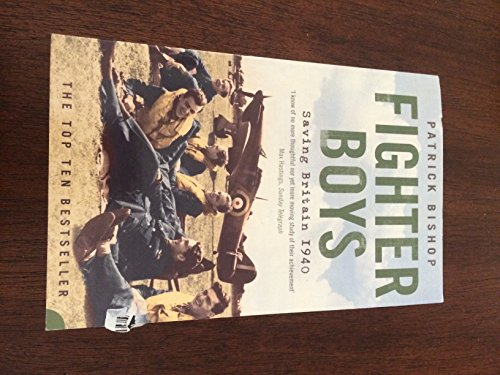 9780007872909: Fighter Boys: Saving Britain 1940