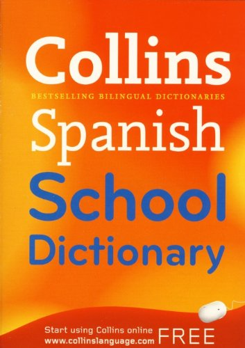 9780007874101: COLLINS SPANISH SCHOOL DICTIONARY