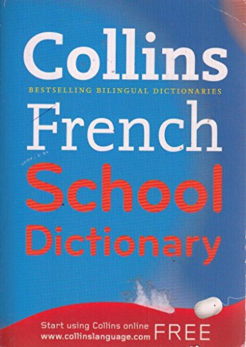 9780007874132: COLLINS FRENCH SCHOOL DICTIONARY