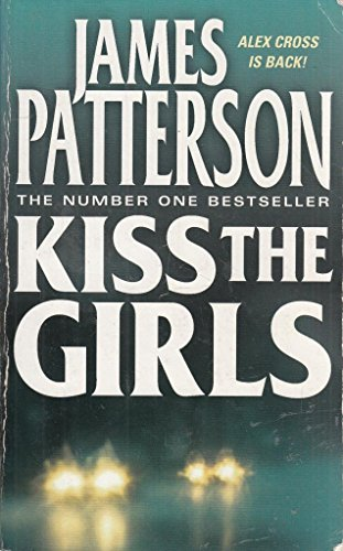 9780007874972: Kiss the Girls