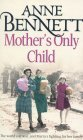 9780007875030: Mothers Only Child