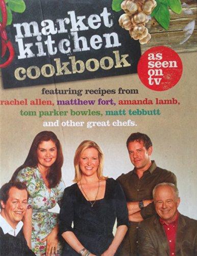9780007876594: Market Kitchen Cookbook