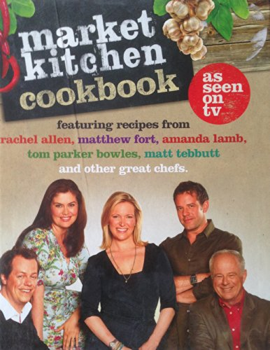 9780007876594: Market Kitchen Cookbook