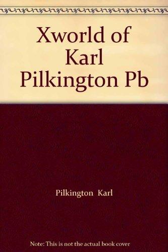 9780007878932: Xworld of Karl Pilkington Pb