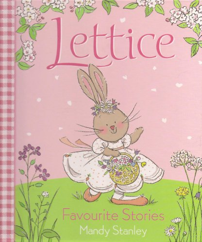 9780007879502: Lettice Favourite Stories - The Dancing Rabbit; The Bridesmaid and The Fairy Ball