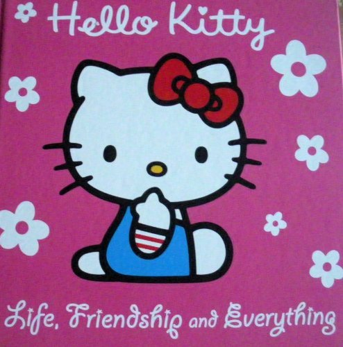 9780007879854: Hello Kitty Life, Friendship and Everything (Guide to life)