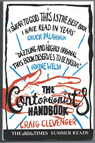 9780007880485: The Contortionist's handbook (The Times Summer Reads)