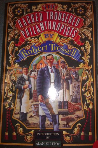 9780007881529: The Ragged Trousered Philanthropists