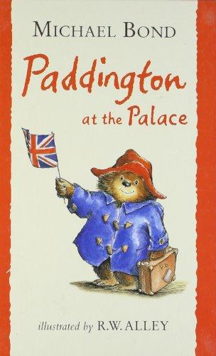 9780007892310: paddington at the palace (Paddington)