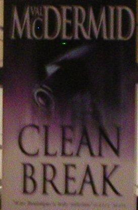9780007892747: Clean Break