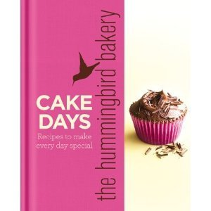 9780007895328: The Hummingbird Bakery Cake Days: Recipes to make every day special