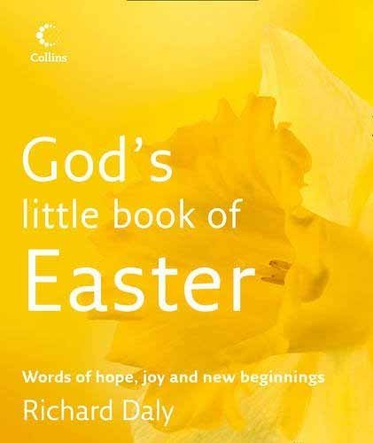 9780007897940: God's Little Book of Easter: Words of Hope, Joy and New Beginnings