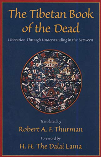 The Tibetan Book of the Dead: Liberation: Thurman, Robert