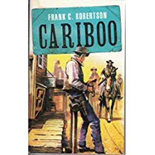 9780007899326: Cariboo