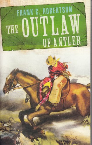 9780007899333: The Outlaw of Antler