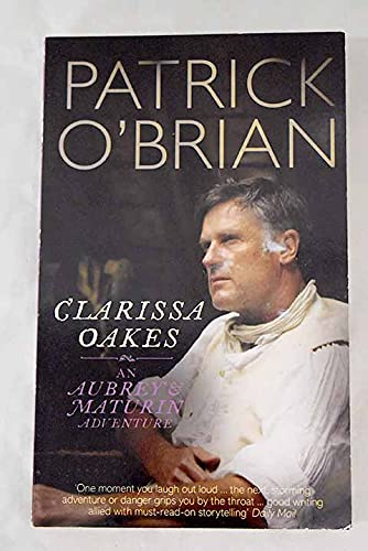 9780007899852: Clarissa Oakes (An Aubrey & Maturin Adventure)