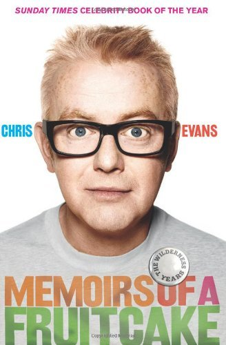 Memoirs of A Fruitcake - Evans, Chris