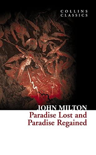 Paradise Lost and Paradise Regained (Collins Classics): Milton, John